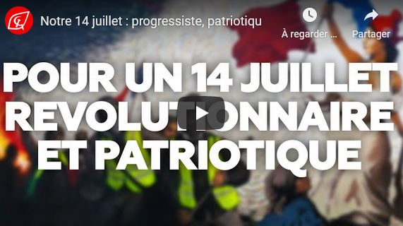 Notre 14 juillet : progressiste, patriotique et révolutionnaire ! par les #JRCF #vidéo