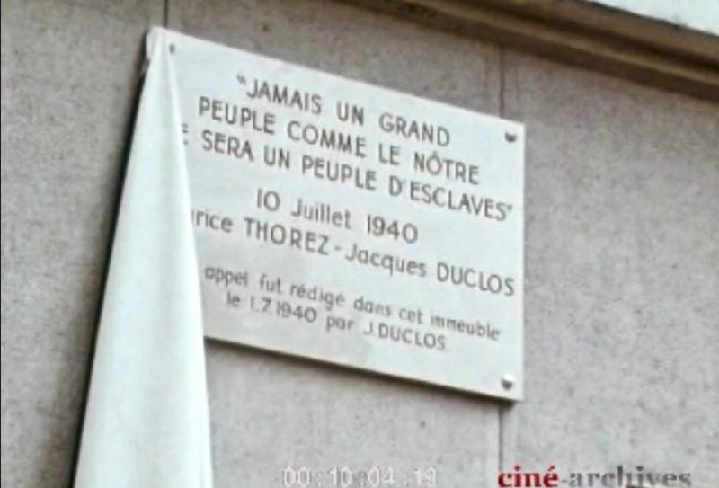 Peuple de France – Appel du 10 juillet 1940 de Jacques Duclos et Maurice Thorez au nom du PCF !