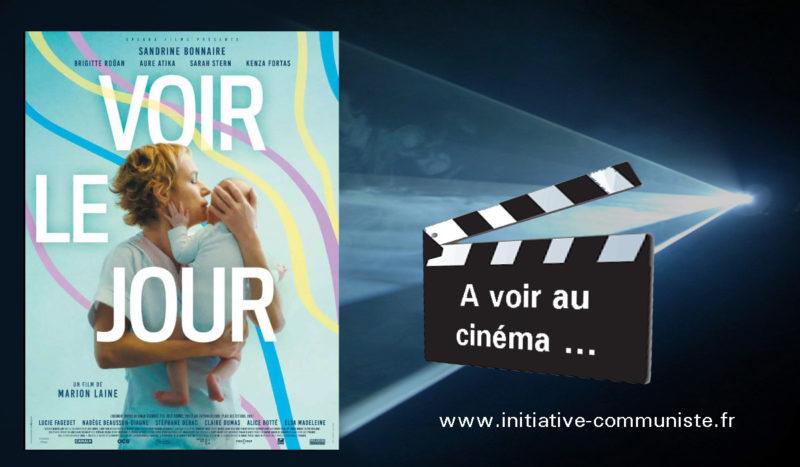 Voir le jour – #cinéma