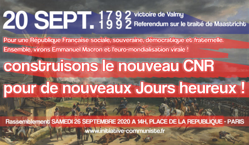 Bastille, Valmy, Maastricht, République : construisons le nouveau CNR pour de nouveaux Jours heureux !