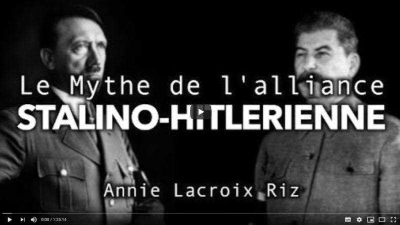 Le mythe de l'alliance stalino-hitlérienne 1939 – 1941 – par Annie Lacroix-Riz #vidéo