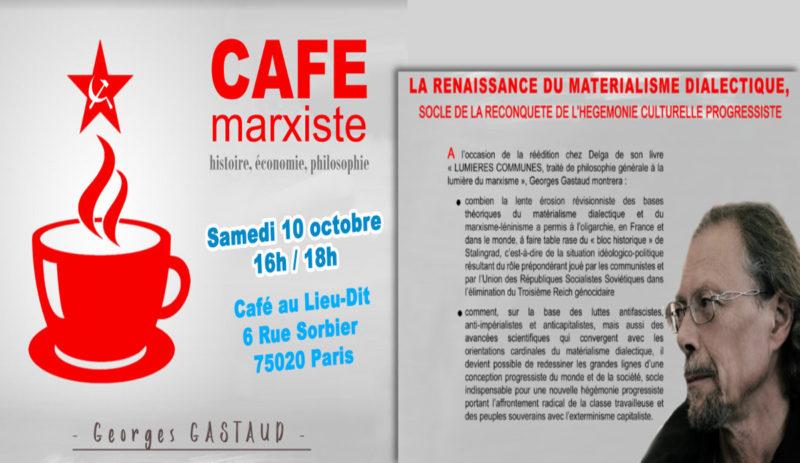 Café marxiste avec GEORGES GASTAUD sur la renaissance du matérialisme dialectique (10 octobre 2020 – diffusion vidéo à 16h)