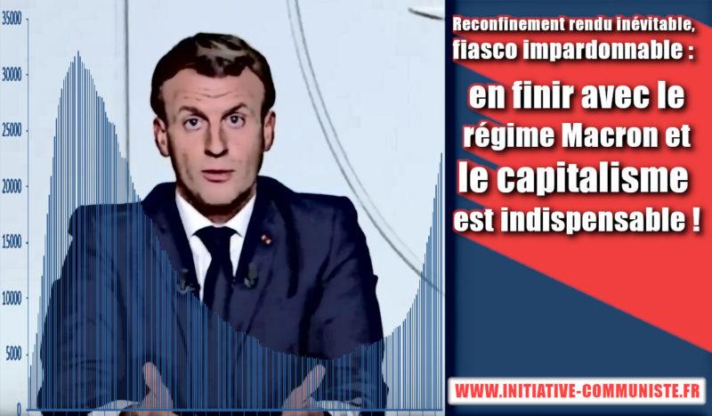 Reconfinement rendu inévitable, fiasco impardonnable : en finir avec le régime Macron et le capitalisme est indispensable !