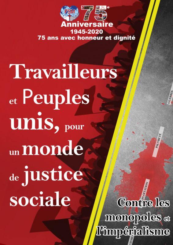 La Fédération Syndicale Mondiale fête ses 75 ans
