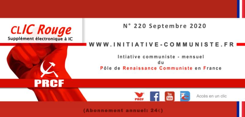CLIC Rouge 220 – votre supplément électronique gratuit à Initiative Communiste [septembre 2020]