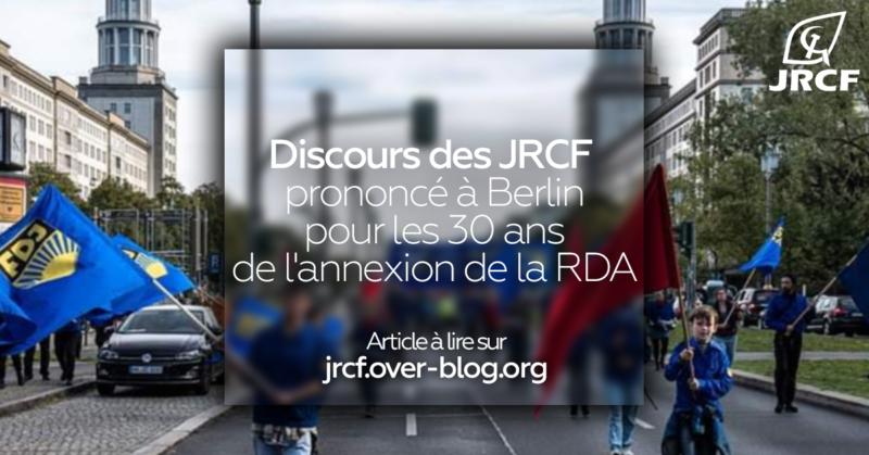 Discours des JRCF prononcé à Berlin pour les 30 ans de l'annexion de la RDA