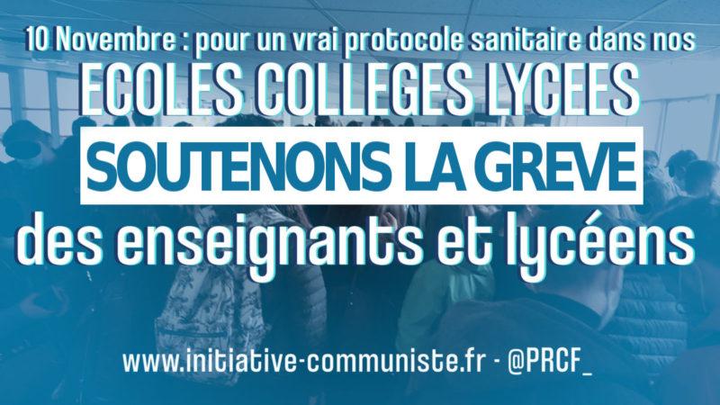 Le 10 novembre soutenons la grève des enseignants et des lycéens !