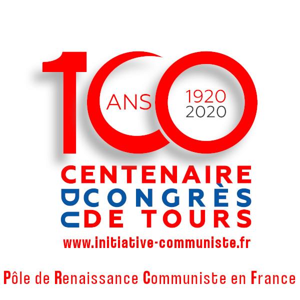 #100ansduCongrèsdeTours : le dossier spécial d'Initiative Communiste