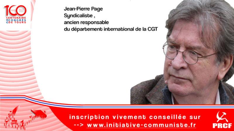 Souder le présent à l'avenir en satisfaisant aux urgentes nécessités du présent. Entretien avec Jean-Pierre Page #100ansduCongrèsdeTours