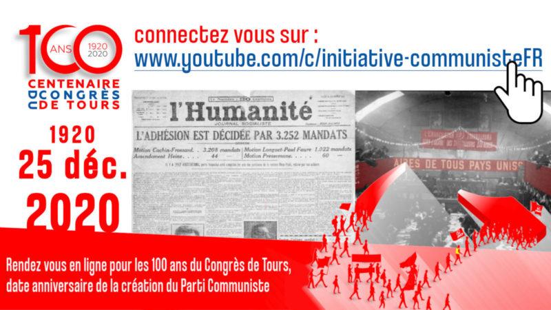 Le 25 décembre, fêtons ensemble en ligne les 100 ans du Parti Communiste  #100ansduCongrèsdeTours