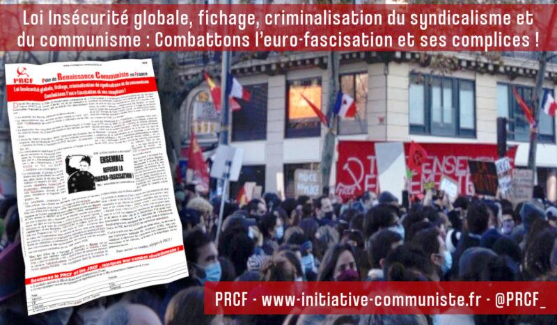 Loi Insécurité globale, fichage, criminalisation du syndicalisme et du communisme : Combattons l'euro-fascisation et ses complices ! #tract