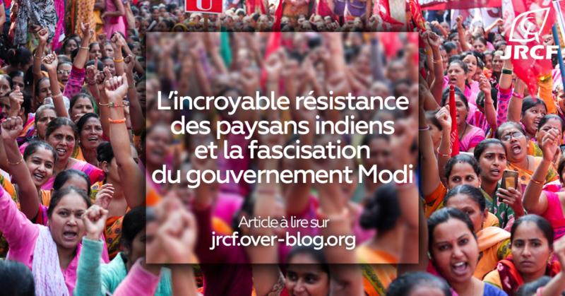 L'incroyable résistance des paysans indiens et la fascisation du gouvernement Modi  – par les JRCF