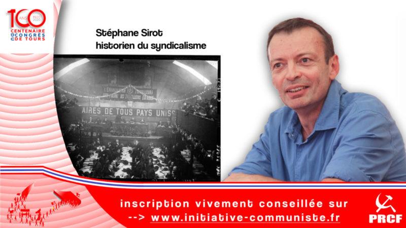 100 ans du Parti Communiste entretien avec Stéphane Sirot historien spécialiste des luttes et des mouvements sociaux