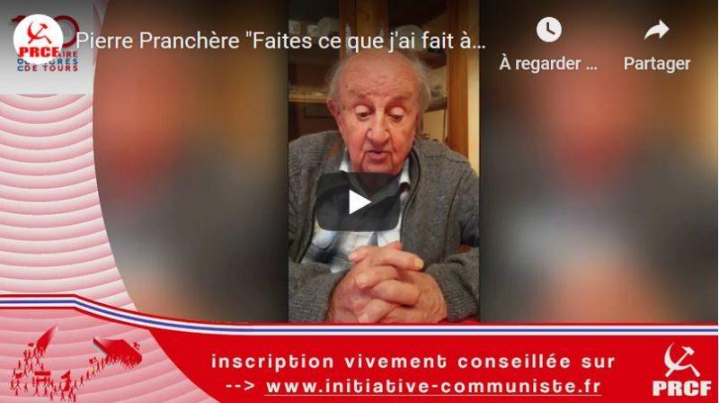 """""""Faites ce que j'ai fait à 15 ans, rejoignez le mouvement révolutionnaire"""" : l'appel de Pierre Pranchère, résistant FTP et vice-président du PRCF #100ansduCongrèsdeTours"""
