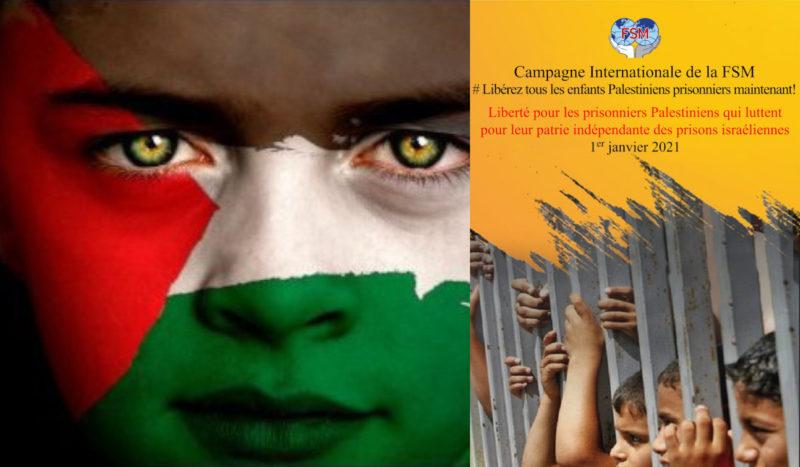 La FSM lance une campagne pour la libération des enfants palestiniens prisonniers des geôles israéliennes.