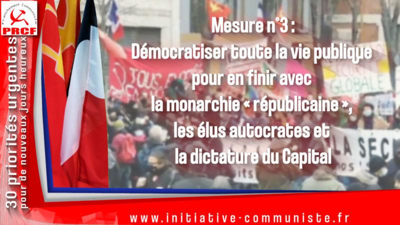 Mesure n°3: Démocratiser toute la vie publique pour en finir avec la monarchie «républicaine», les élus autocrates et la dictature du Capital