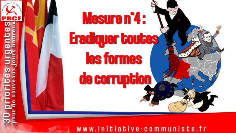 Mesure n°4 : éradiquer toutes les formes de corruption !