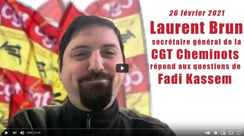 Mobilisation syndicale, situation sociale & enjeux politiques… Laurent Brun, secrétaire général  de la CGT Cheminots, répond aux questions de Fadi Kassem