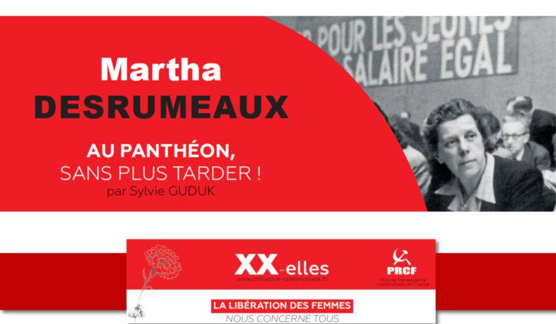 #8mars Martha Desrumeaux, au Panthéon sans plus tarder !
