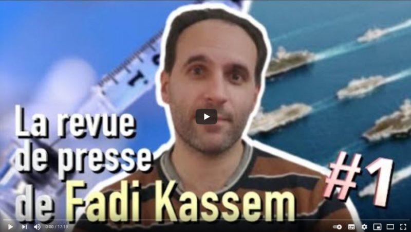 Vaccin, grand reset et paix mondiale – La revue de presse de Fadi Kassem [1]