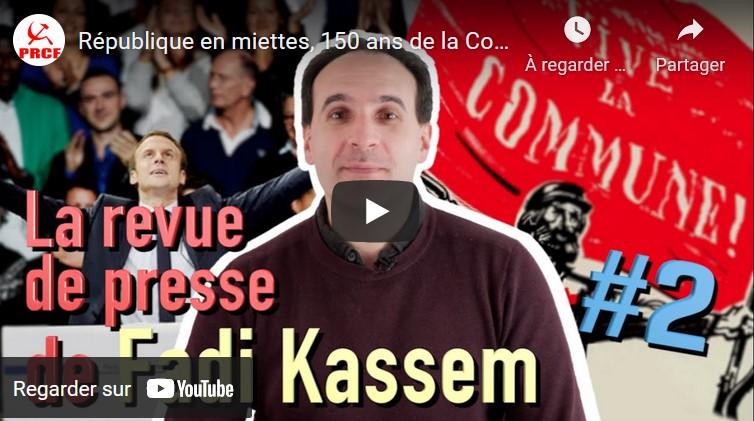 République en miette, 150 ans de la Commune, la revue de la semaine de Fadi Kassem #vidéo