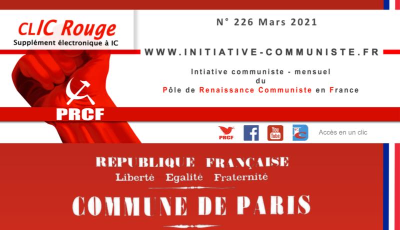 CLIC Rouge 226 – votre supplément électronique gratuit à Initiative Communiste [Mars 2021] …