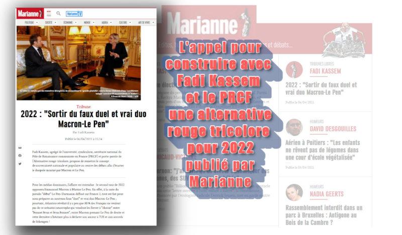 """2022 : """"Sortir du faux duel et vrai duo Macron-Le Pen"""" – l'appel de Fadi Kassem pour l'alternative Rouge tricolore publié par Marianne !"""