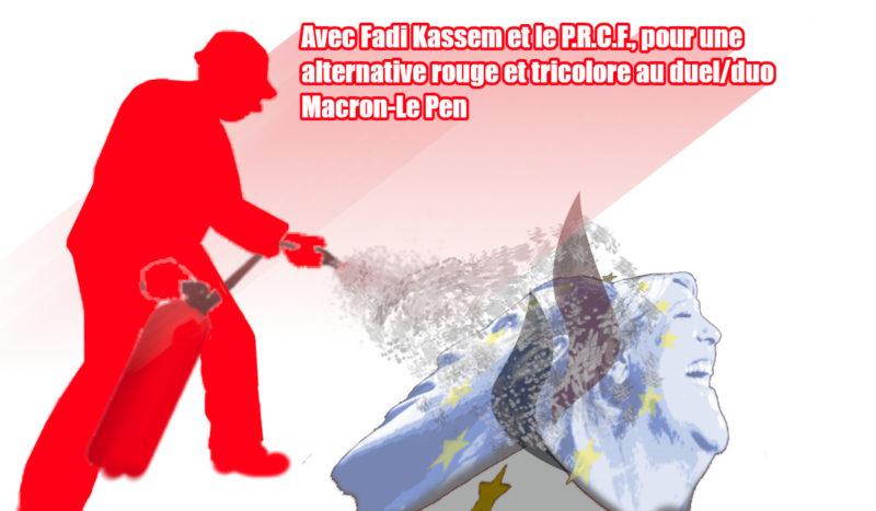 Contre l'extrême-droite putschiste, avec Fadi KASSEM, portons l'Alternative Rouge et Tricolore !
