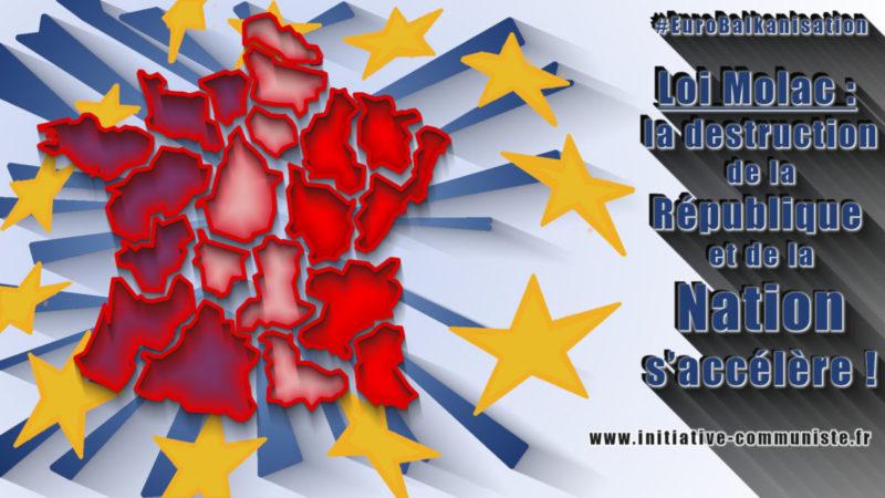 Loi Molac : la destruction de la République et de la Nation s'accélère !