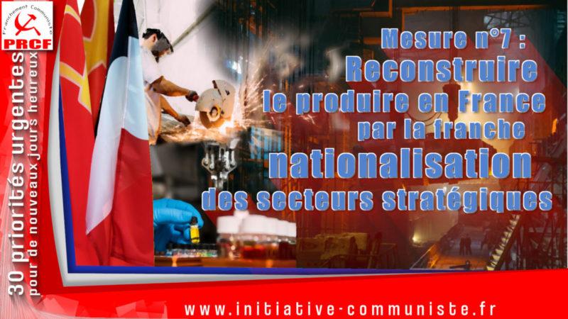 Mesure n°7 : Reconstruire le produire en France par la franche nationalisation des secteurs stratégiques
