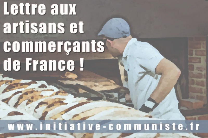 Lettre aux artisans et commerçants de France !
