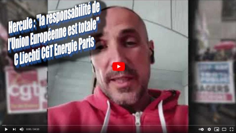 """Hercule : """"La responsabilité de l'Union Européenne est totale"""" – l'entretien vidéo avec C. Liechti, CGT Énergie Paris."""
