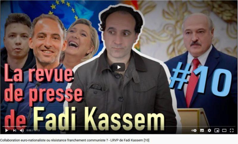 Collaboration euro-nationaliste ou résistance franchement communiste ? – #LRVP de Fadi Kassem [10]