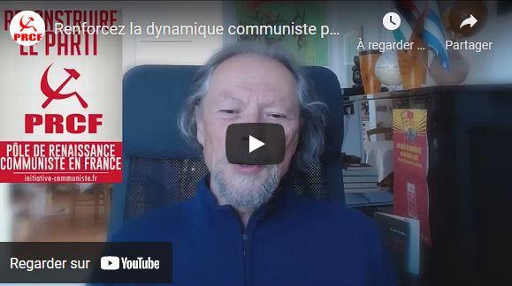 Renforcez la dynamique communiste pour la renaissance du Parti !