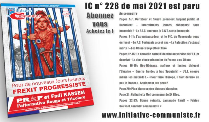 IC n°228 mai 2021 est paru, achetez-le, abonnez-vous