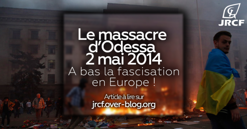 """Les jeunes communistes alertent : """"Le massacre d'Odessa montre bien la violence et la montée du fascisme en Europe"""""""