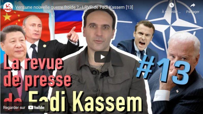 Vers une nouvelle guerre froide ? #RevuedePresse #Fadi Kassem #rougetricolore #Fk2022
