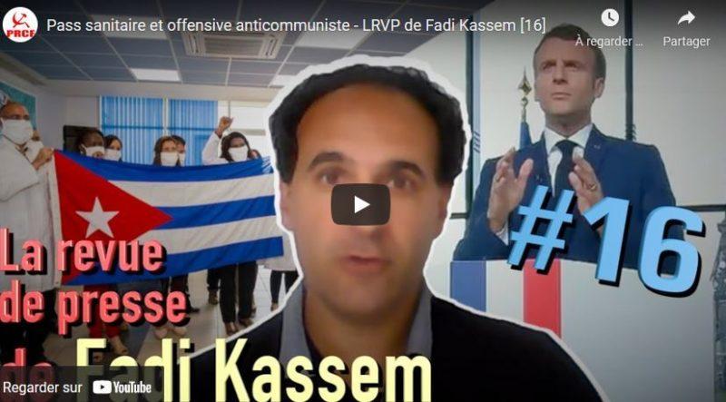 Pass sanitaire l'appel de Fadi Kassem dans sa revue de la semaine #vidéo #passsanitaire  #16