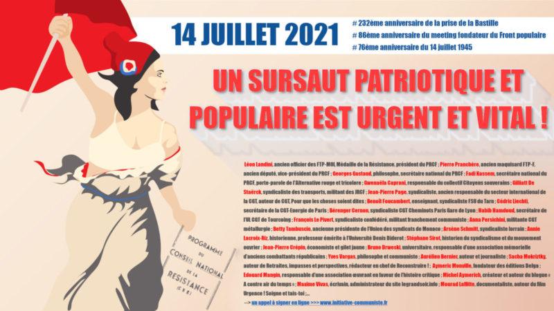 Appel du 14 Juillet 2021 : un sursaut patriotique et populaire est urgent et vital ! #14Juillet