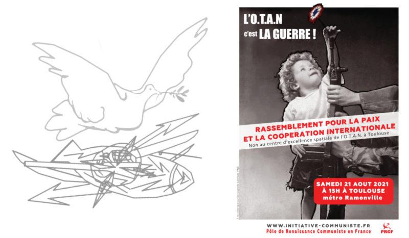 Non au centre d'excellence spatiale de l'O.T.A.N. à Toulouse ! Rassemblement le 21 août 2021 pour la paix et la coopération internationale entre les peuples