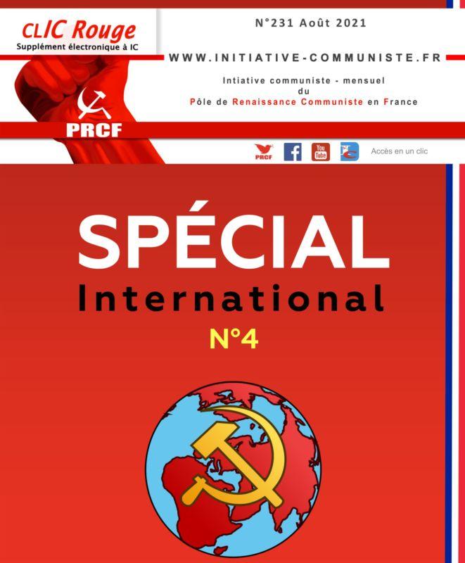 CLIC Rouge 231, Spécial International n°4 – votre supplément électronique gratuit à Initiative Communiste [Août 2021] …