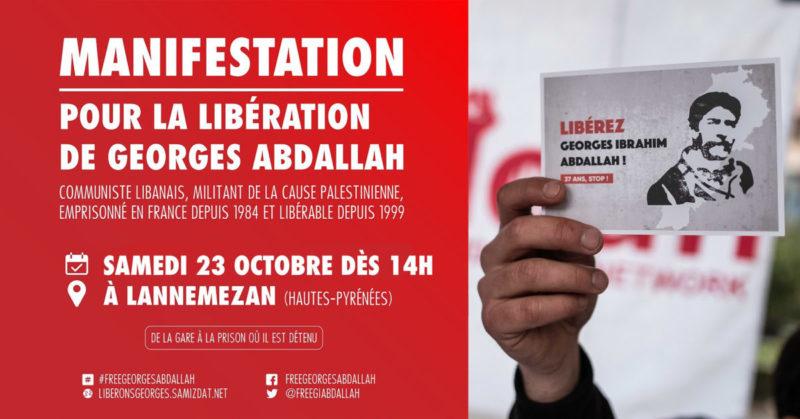 Le 23 octobre manifestation pour la libération de Georges Ibrahim Abdallah, plus vieux prisonnier politique en France