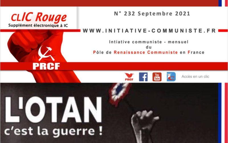 CLIC Rouge 232, votre supplément électronique gratuit à Initiative Communiste [Septembre 2021] …