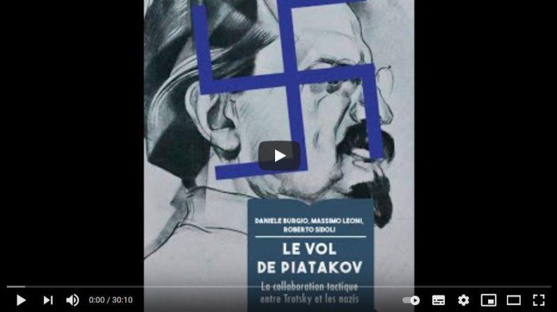 Le Vol de Piatakov. La collaboration tactique entre Trotsky et les nazis.