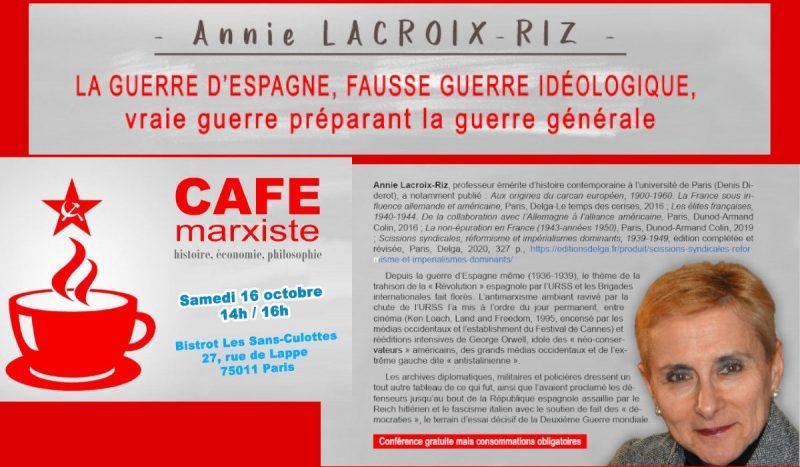 La guerre d'Espagne, fausse guerre idéologique, vraie guerre préparant la guerre générale [16/10 – Paris] – Conférence d'Annie Lacroix-Riz